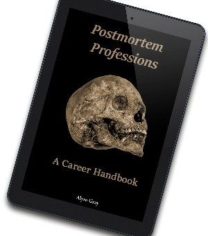 Postmortem Professions: A Career Guide released as a free ebook
