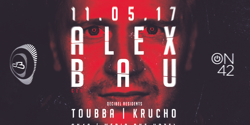 Decibel w/ ALEX BAU