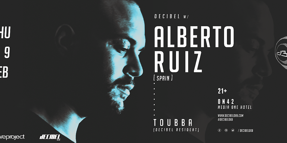 Decibel w/ Alberto Ruiz