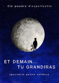 Et demain du grandiras - Ptit Festival -