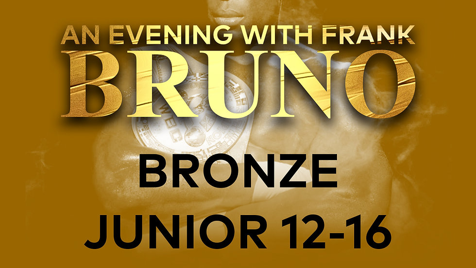 An Evening With Frank Bruno: Bronze Junior (12-16)