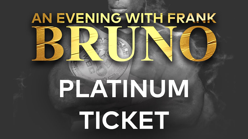 An Evening With Frank Bruno: Platinum