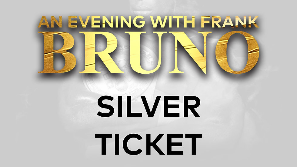 An Evening With Frank Bruno: Silver Ticket
