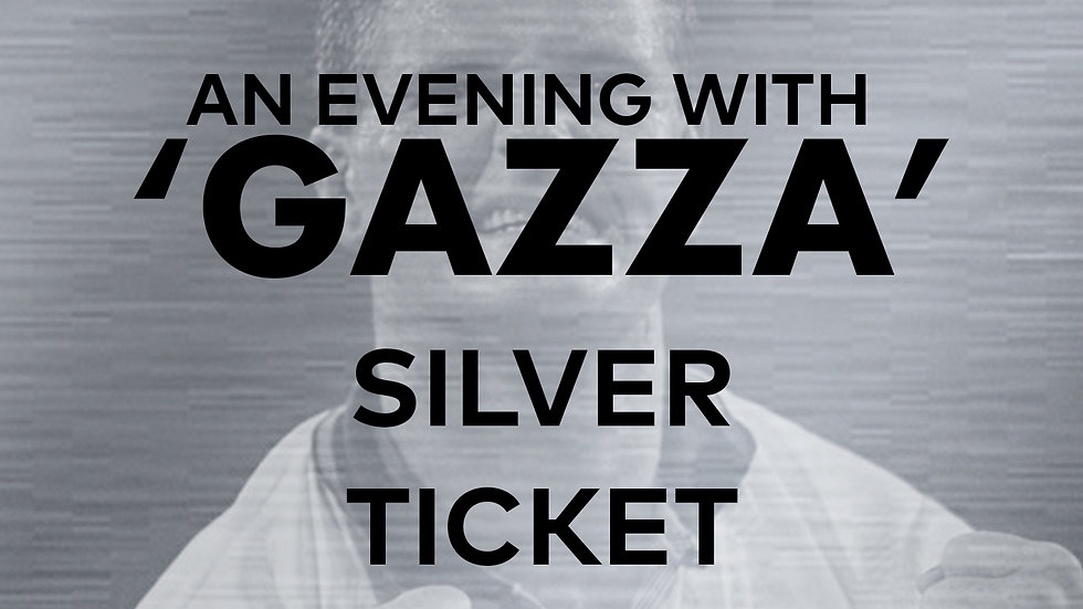 An Evening With 'Gazza': Silver Ticket