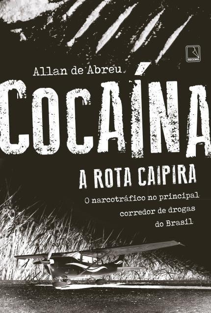 Cocaina A Rota Caipira.jpg