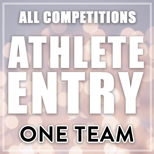 Athlete Entry - All Competitions (1 Team)