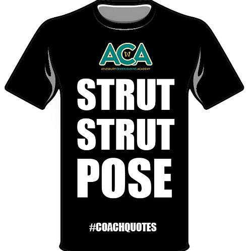 Strut Strut Pose - #COACHQUOTE T-Shirt