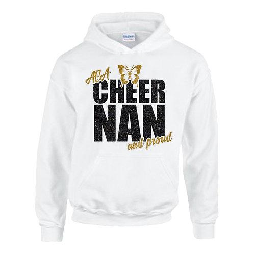 """""""Cheer Nan and Proud"""" Hoodie"""