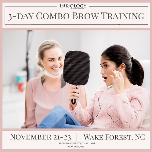 November 21-23 3-Day LIVE Combo Brow Training by Inkology