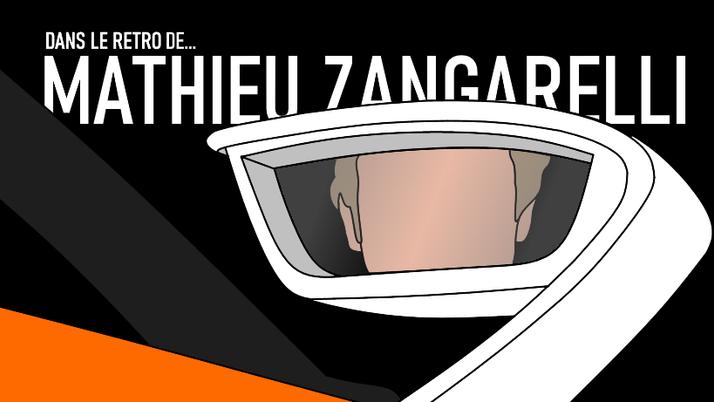 Dans le rétro de... Mathieu Zangarelli.