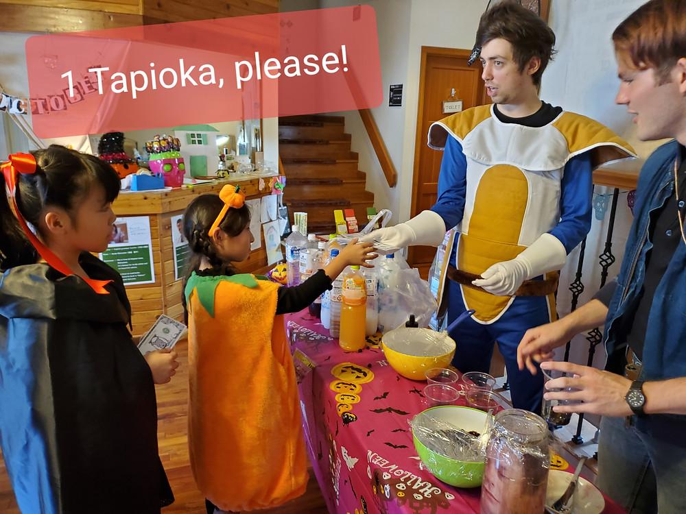 1 Tapioka, please!