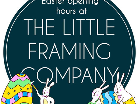 Easter Opening Hours at The Little Framing Company