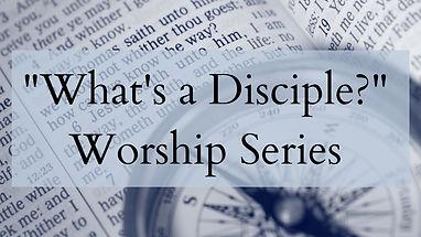 Whats a Disciple Slide.jpg