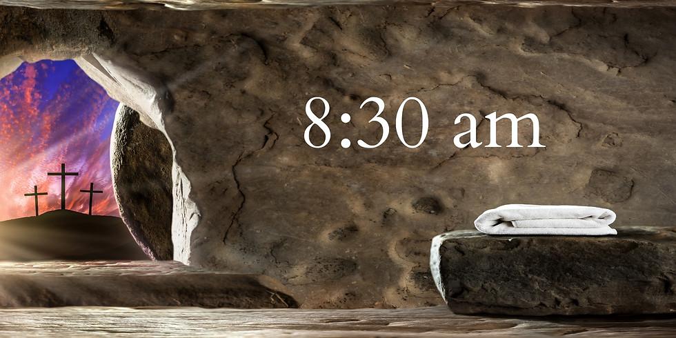 8:30 am Easter Worship