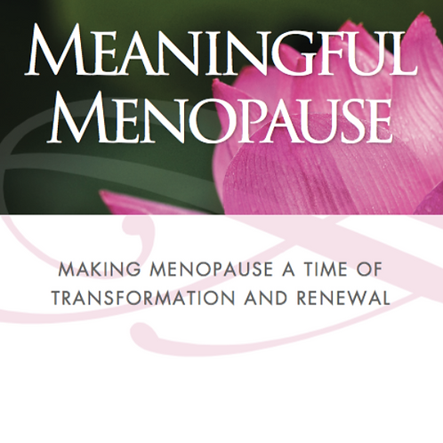 Meaningful Menopause
