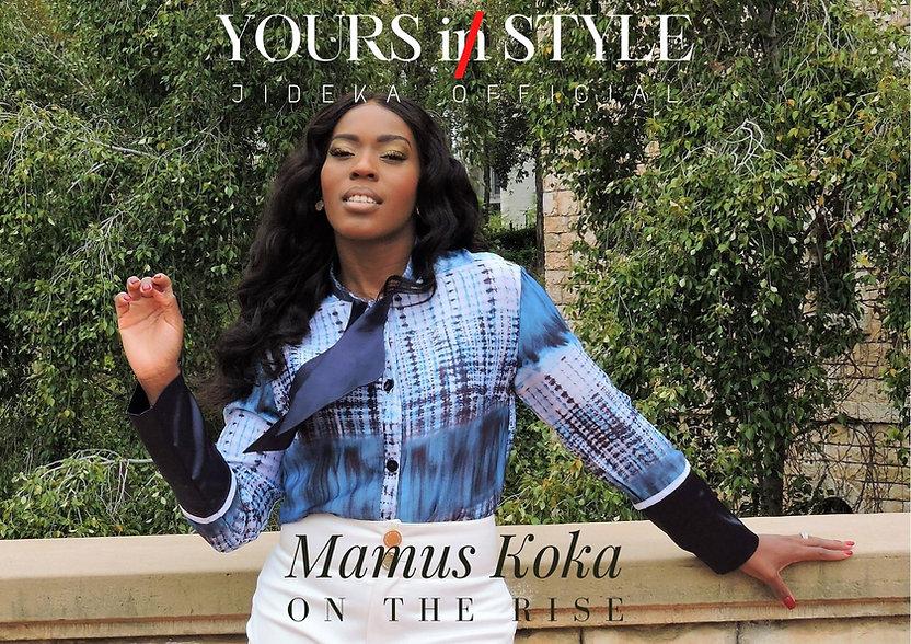 Mamus Koka Yours In Style JIDEKA African