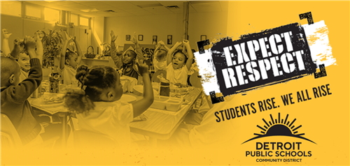 DPSCD LAUNCHES EXPECT RESPECT CAMPAIGN DISTRICT-WIDE AHEAD OF NATIONAL BULLYING PREVENTION MONTH