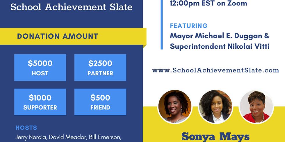 Fundraiser to Re-Elect The School Achievement Slate