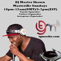 DJ Master Shawn Masterific Sundays