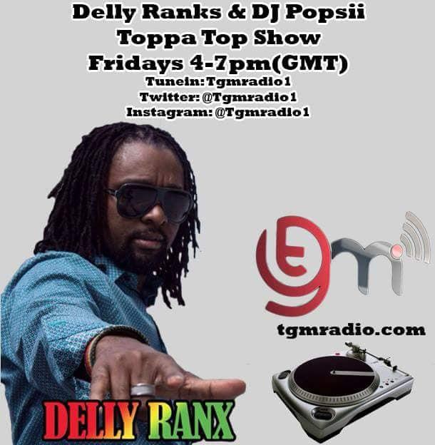 Delly Ranks & DJ Popsii Toppa Top Show