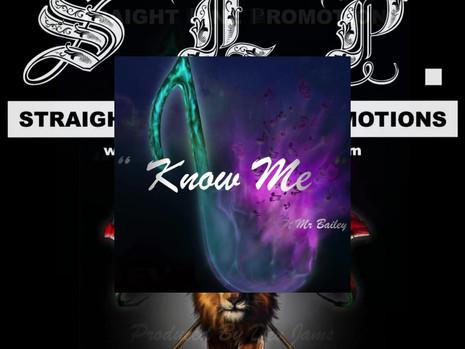 Know Me Promo Video