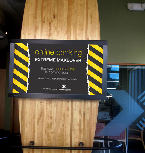 """Online Banking """"Extreme Makeover"""" Campaign"""