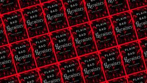 Plain Bad Heroines by Emily M. Danforth