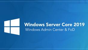 Configuration complète Windows server Core 2019