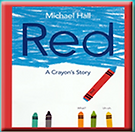 Blackburn Center Empathy Series, Red: A Crayon's Story