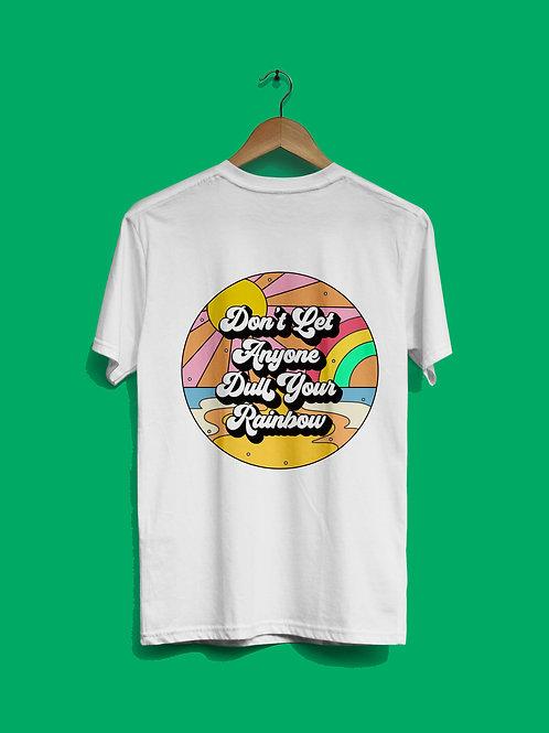 Dull Your Rainbow T-Shirt