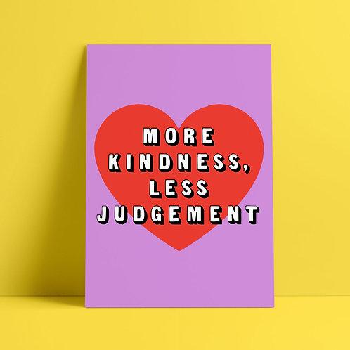 More Kindness Print