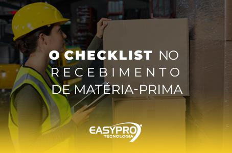 O Checklist no Recebimento de Matéria-Prima