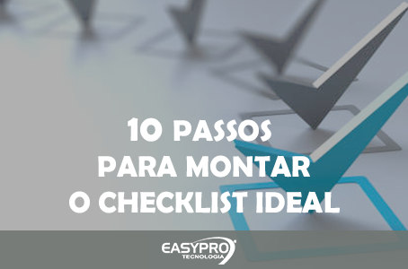 10 Passos para Montar um Checklist Ideal