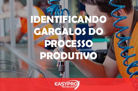 Identificando Gargalos do Processo Produtivo