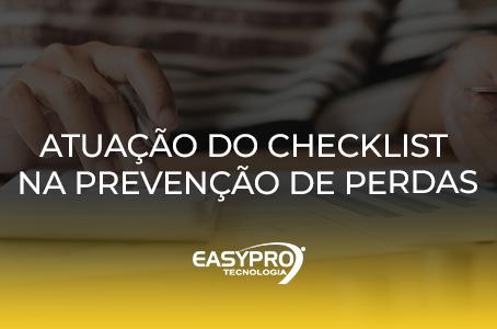 Atuação do Checklist na Prevenção de Perdas