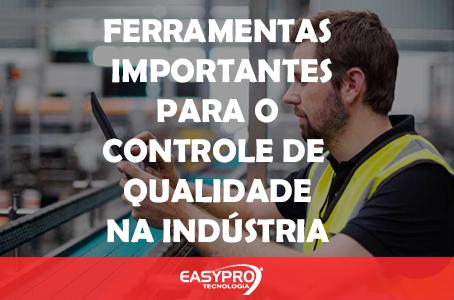 Ferramentas Importantes para o Controle de Qualidade na Indústria