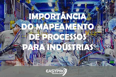 Importância do Mapeamento de Processos para Indústrias