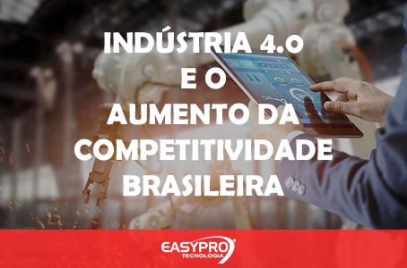 Indústria 4.0 e o Aumento da Competitividade Industrial Brasileira