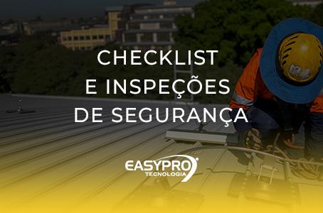 Checklist e Inspeções de Segurança