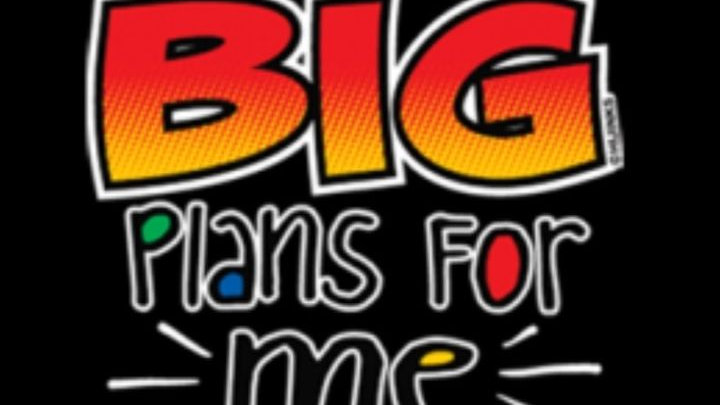 Kids Shirt- He's Got Big Plans For Me