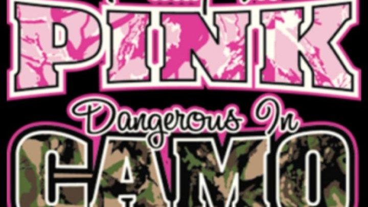 "Woman Shirt"" Pretty in Pink Dangerous in Camo"