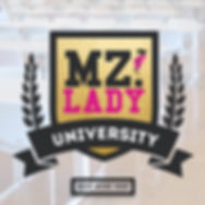 Hey, Mz. Lady University