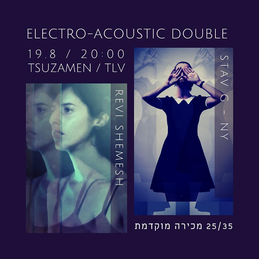 Electro-Acoustic Double