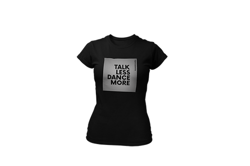 TALK LESS Reflective Women Shirt