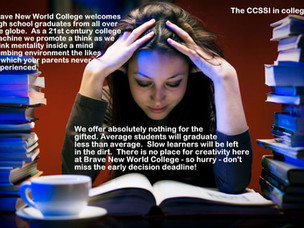 Do you think matriculation would sky rocket in a Common Core college?