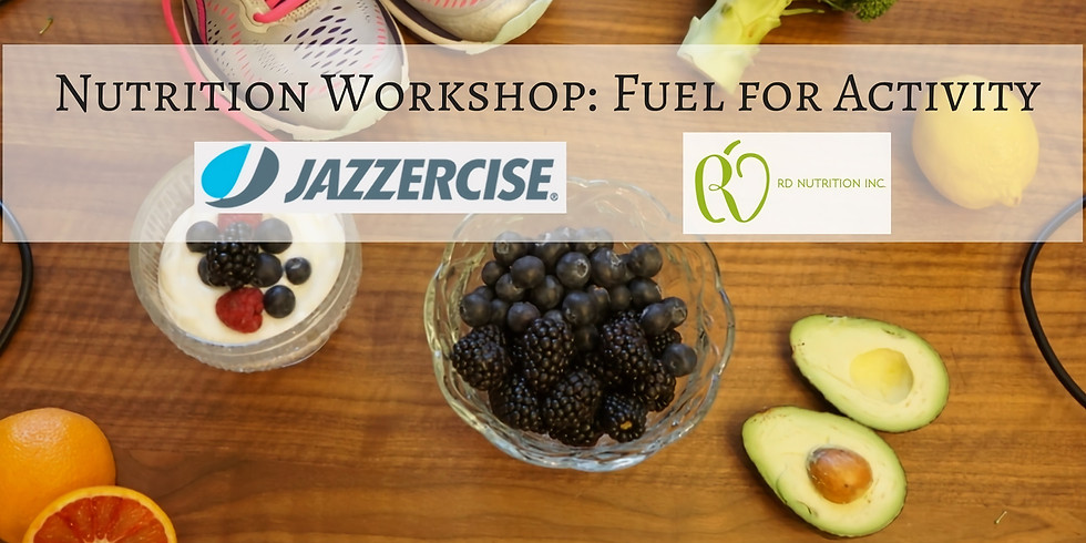 Nutrition: Fuel for Activity