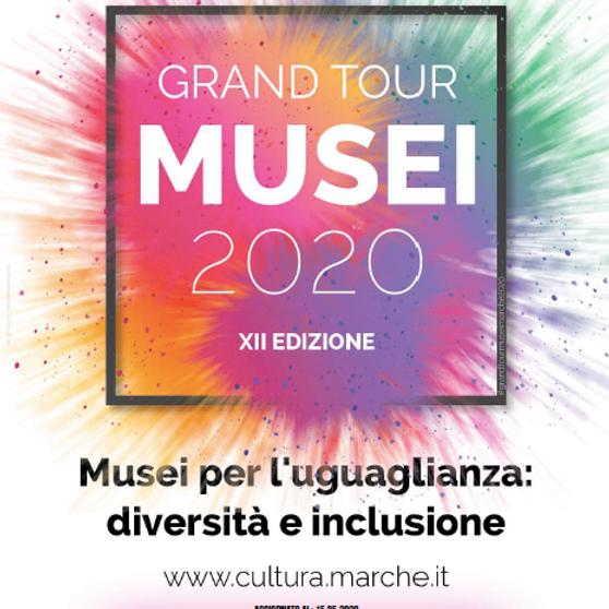 GRAN TOUR MUSEI 2020 XII EDIZIONE (Iniziativa Conclusa)