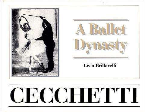 Cecchetti: A Ballet Dynasty