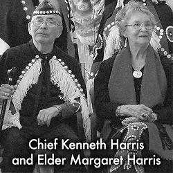 Chief Kenneth Harris and Elder Margaret Harris