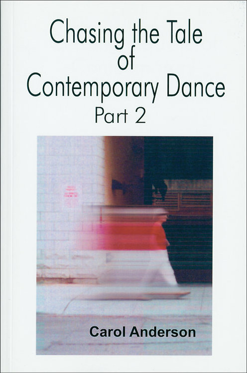 Chasing the Tale of Contemporary Dance – Part2